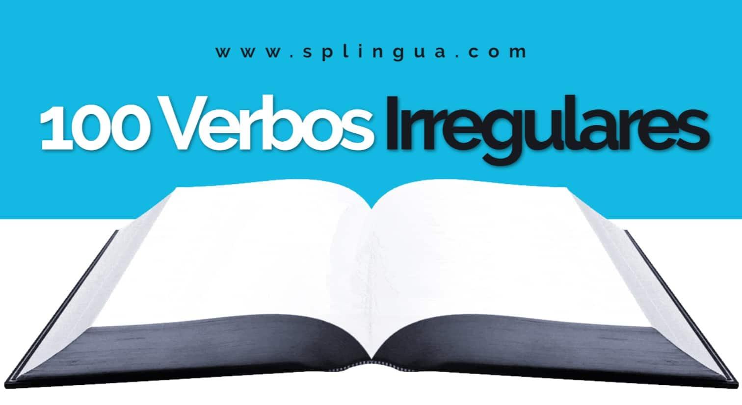 100 verbos irregulares